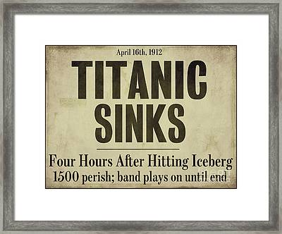 Titanic Newspaper Headline Framed Print by Mindy Sommers