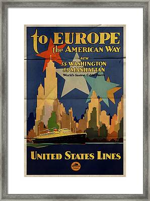 To Europe The American Way - Folded Framed Print