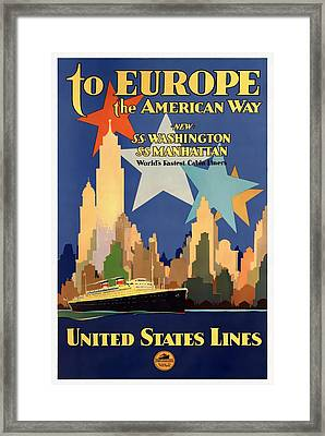 To Europe The American Way - Restored Framed Print