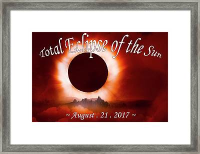 Total Eclipse Of The Sun In The Mountains August 21 2017 Framed Print