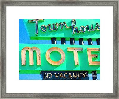 Town House Motel . No Vacancy Framed Print by Wingsdomain Art and Photography