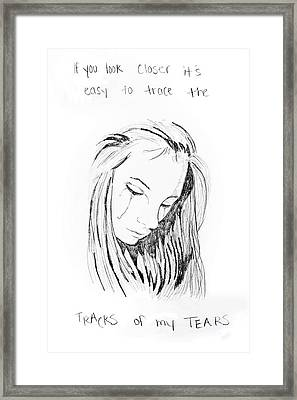 Tracks Of My Tears Framed Print