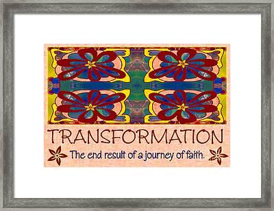Transformation Motivational Artwork By Omashte Framed Print