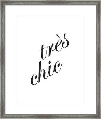 Tres Chic Framed Print