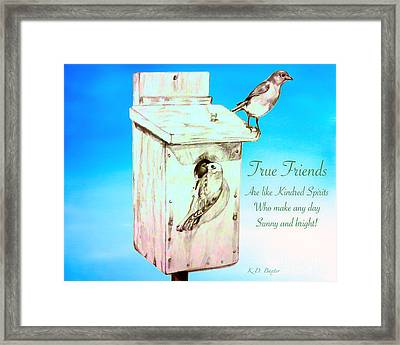 True Friends Are Like Kindred Spirits Who Make Any Day Sunny And Bright Framed Print by Kimberlee Baxter