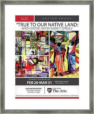 True To Our Native Land Exhibition Poster Framed Print