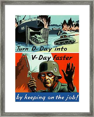 Turn D-day Into V-day Faster  Framed Print by War Is Hell Store