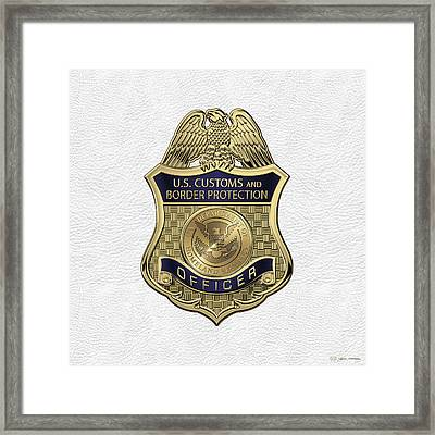 U. S.  Customs And Border Protection -  C B P  Officer Badge Over White Leather Framed Print