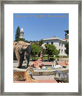 Uc Berkeley Welcomes You To The Zoo Please Do Not Feed The Animals Dsc4086 Vertical With Text Framed Print