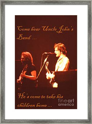 Come Hear Uncle John's Band Framed Print by Susan Carella