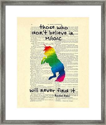 Unicorn Rainbow - Magical Quote Framed Print by Madame Memento