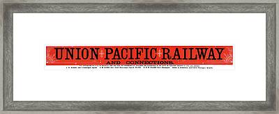 Union Pacific Railroad Signage 1883 Framed Print