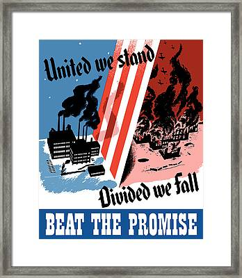 United We Stand Divided We Fall Framed Print