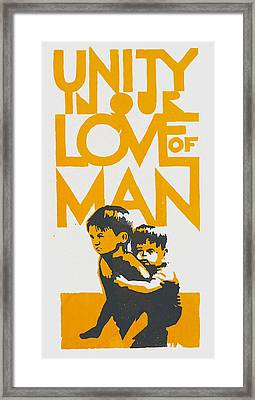 Unity In Our Love Of Man Framed Print