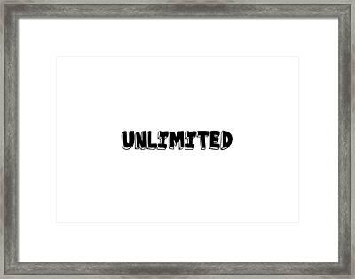 Unlimted Framed Print
