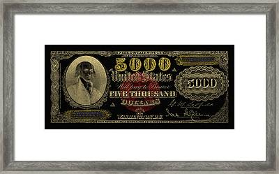 Framed Print featuring the digital art U.s. Five Thousand Dollar Bill - 1878 $5000 Usd Treasury Note In Gold On Black  by Serge Averbukh