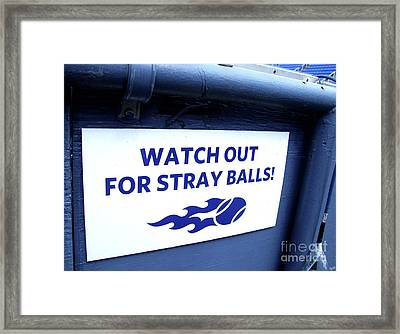 Us Open Tennis Watch Out For Stray Balls Sign Framed Print