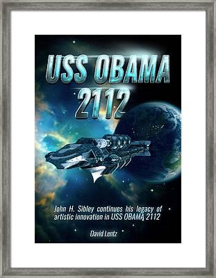 Uss Obama 2112 Framed Print by John Sibley