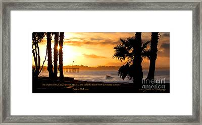 Framed Print featuring the photograph Ventura California Sunrise With Bible Verse by John A Rodriguez