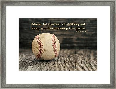 Vintage Baseball Babe Ruth Quote Framed Print