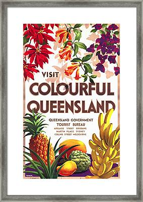 Visit Colorful Queensland - Vintage Poster Restored Framed Print