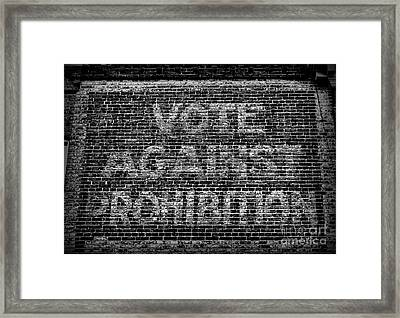 Vote Against Prohibition Framed Print by Paul Ward