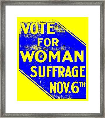 Vote For Woman Suffrage Nov 6th  Framed Print by Otis Porritt