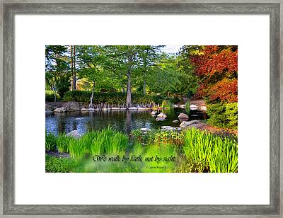 Walk By Faith Framed Print