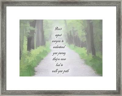 Walk Your Path Framed Print by Dan Sproul