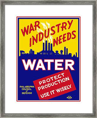 War Industry Needs Water - Wpa Framed Print by War Is Hell Store