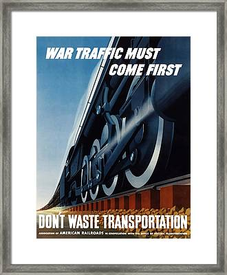 War Traffic Must Come First Framed Print