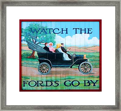 Watch The Fords Go By Model T Vintage Sign Greenfield Village Dearborn Michigan Framed Print by Design Turnpike