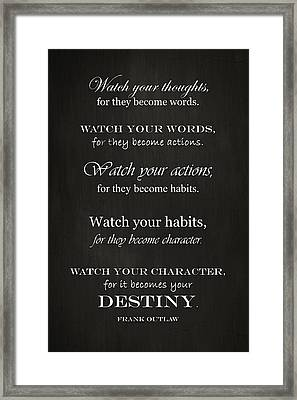 Watch Your Thoughts Framed Print