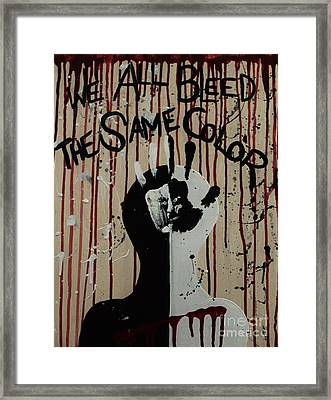 We All Bleed The Same Color Framed Print by LKB Art and Photography