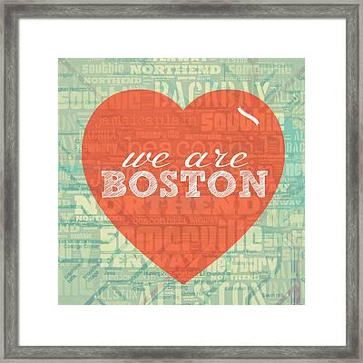 We Are Boston Framed Print