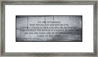 We Are Determined...... Framed Print
