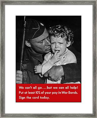 We Can't All Go - Ww2 Propaganda  Framed Print by War Is Hell Store
