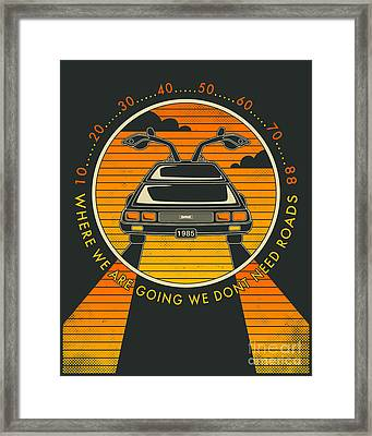 We Dont Need Roads Framed Print