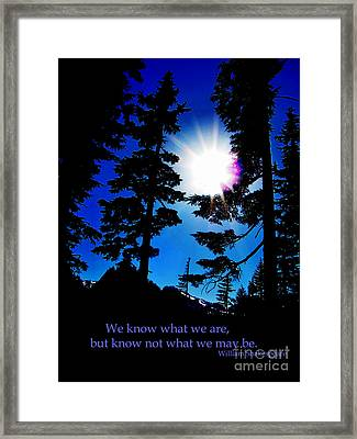 We Know What We Are Shakespeare Framed Print