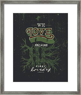 We Love Framed Print by Jessica Zint