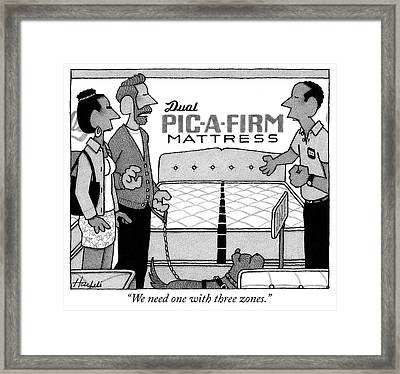 We Need One With Three Zones Framed Print