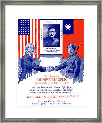 We Salute The Chinese Republic Framed Print by War Is Hell Store