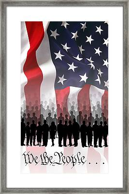 We The People . . . Framed Print by Daniel Hagerman