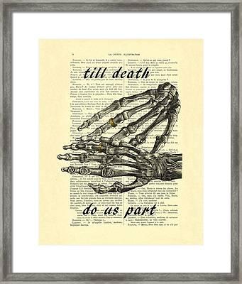Wedding Gift, Till Death Do Us Part Framed Print by Madame Memento