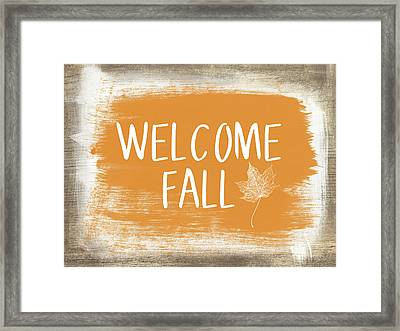Welcome Fall Sign- Art By Linda Woods Framed Print by Linda Woods