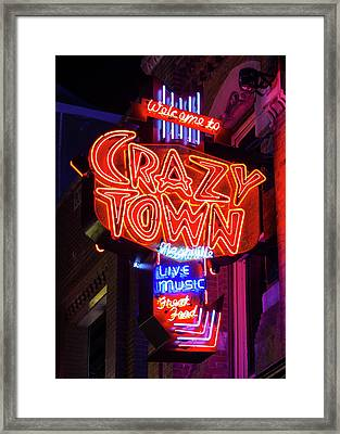 Welcome To Crazy Town - Nashville Framed Print