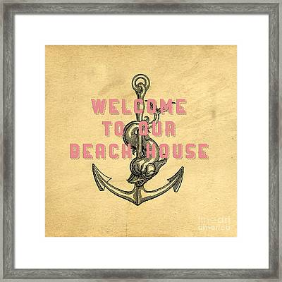 Welcome To Our Beach House Framed Print by Edward Fielding