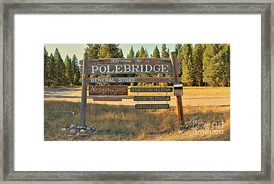 Welcome To Polebridge Framed Print by Adam Jewell