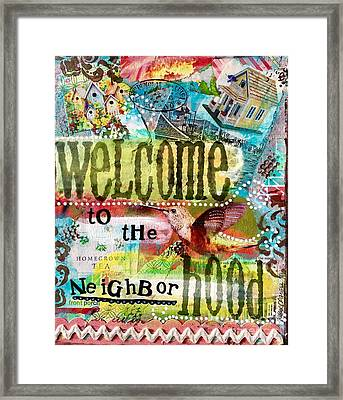 Welcome To The Hood Framed Print