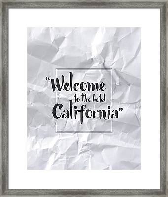 Welcome To The Hotel California Framed Print by Samuel Whitton